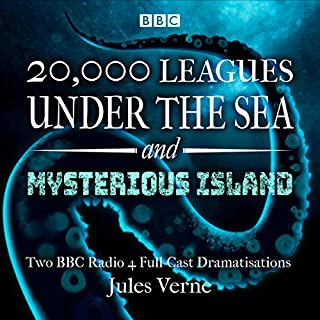 20,000 Leagues Under the Sea & The Mysterious Island     Two BBC Radio 4 Full-Cast Dramatisations              By:                                                                                                                                 Jules Verne                               Narrated by:                                                                                                                                 Tayla Kovacevic-Ebong,                                                                                        full cast,                                                                                        Kerry Gooderson,                   and others                 Length: 1 hr and 53 mins     4 ratings     Overall 4.5