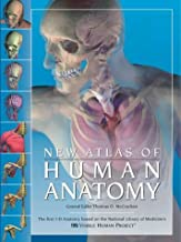 New Atlas of Human Anatomy: The First 3-D Anatomy Based on the National Liberation of Medicine's Visible Human Project