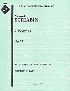 2 Poèmes, Op.32 (Allegro (No.2) – for orchestra): Trombone 1 and 2 parts (Qty 4 each) [A5806]