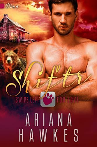 Shiftr: Swipe Left for Love (Dina): BBW Bear Shifter Romance (Hope Valley BBW Dating App Romance Book 1) (English Edition)