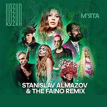 М'ята (Stanislav Almazov & The Faino Remix)