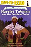Harriet Tubman and the Freedom Train (Ready-to-read SOFA)