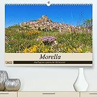 Morella - Ausflug ins spanische Mittelalter (Premium, hochwertiger DIN A2 Wandkalender 2022, Kunstdruck in Hochglanz): Die historische Stadt Morella im Bergland Spaniens (Monatskalender, 14 Seiten )