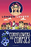 Cornflowers and Corpses (Port Danby Cozy Mystery Series)