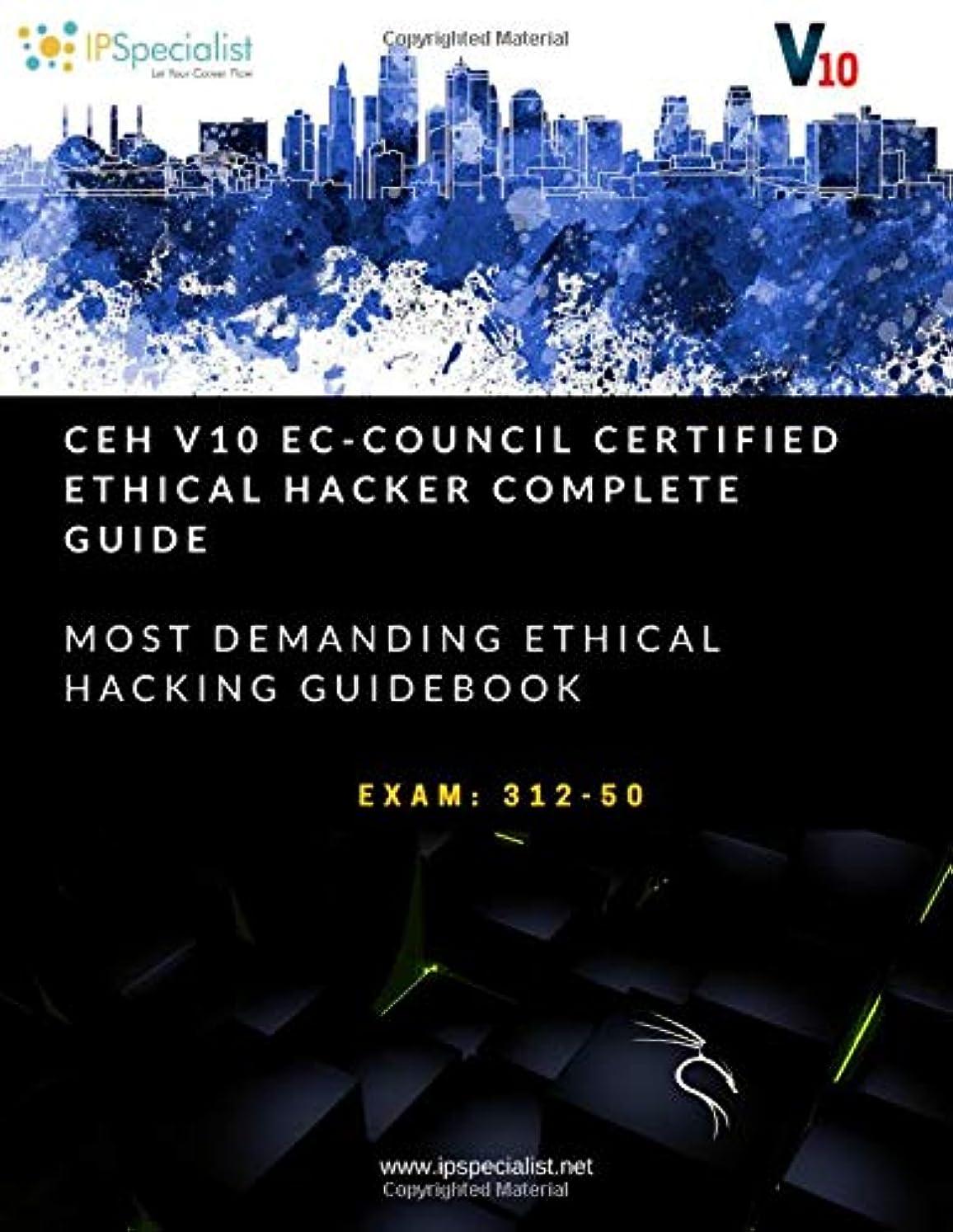 支出パパ物理CEH v10: EC-Council Certified Ethical Hacker Complete Training Guide with Practice Labs: Exam: 312-50