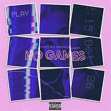 No Games (feat. Kortnee Simmons)