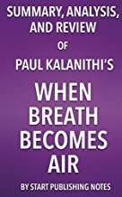Best when breath becomes air book summary Reviews