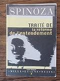 TRAITE DE LA REFORME DE L'ENTENDEMENT - Mille et une nuits - 01/02/1998