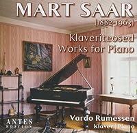 Mart Saar/ Klaveriteosed Works for Piano