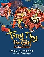 Ting Ting, the Girl Who Saved China