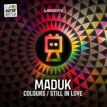 Colours / Still in Love (Ukf10 X Liquicity)