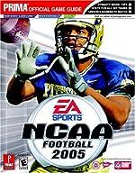 NCAA Football 2005 - Prima Official Game Guide de Prima Temp Authors