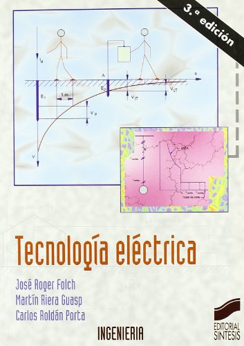 Tecnología eléctrica: 17 (Síntesis ingeniería. Ingeniería industrial)