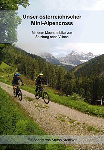 Unser österreichischer Mini-Alpencross: Mit dem Mountainbike von Salzburg nach Villach (GPS-Download inkludiert)