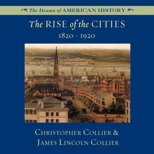 The Rise of the Cities, 1820-1920 copertina