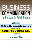 CengageNOW for Newman/Ober s Business Communication: In Person, In Print, Online, 8th Edition