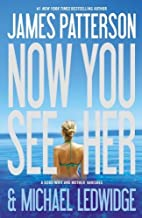 Now You See Her by James Patterson (2012-04-03)