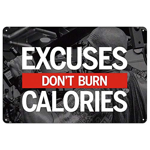 NaCraftTH Metal Iron Tin Sign [Excuses Don't Burn Calories] Exercise Workout Motivation Quote Retro Vintage Hanging Wall Art Gym Fitness Home Decor, 8'x12'