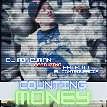 I Be Counting Money (feat. Fatboii el Controvercial)