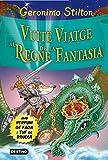 Vuitè Viatge Al Regne De La Fantasia (GERONIMO STILTON. REGNE DE LA FANTASIA)