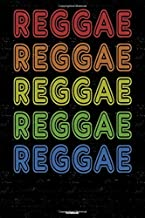 Reggae Notebook: Reggae Retro Music Journal 6 x 9 inch 120 lined pages gift