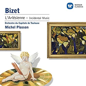 Bizet: L'Arlesienne - Incidental Music