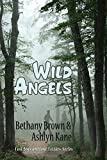 Wild Angels (Lost Boys and Love Letters Series)