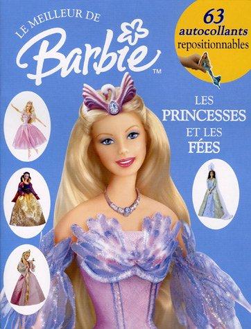 Barbie : princesses et contes de fées : Album d'autocollants (Le meilleur de Barbie)