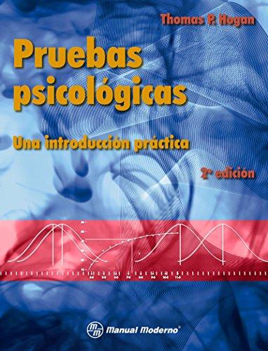 Pruebas psicológicas. Una introducción práctica
