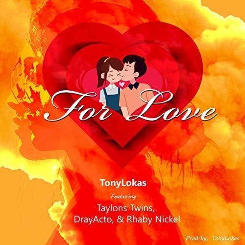Tony Lokas, Taylon Twins, DrayActo & Rhaby Nickel