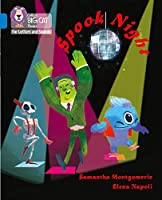 Spook Night: Band 04/Blue (Collins Big Cat Phonics for Letters and Sounds)