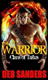 The Warrior (The Clans of Tagus Book 2) (English Edition)