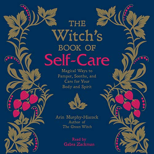 The Witch's Book of Self-Care audiobook cover art
