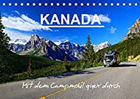 KANADA - Mit Campmobil quer durch (Tischkalender 2022 DIN A5 quer): Mit dem Wohnmobil durch Kanada - Von Ost nach West (Monatskalender, 14 Seiten )
