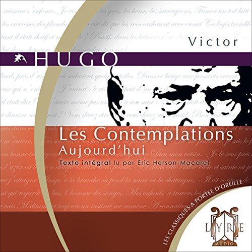 Les Contemplations : Aujourd'hui audiobook cover art