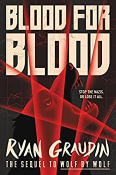 Blood for Blood  Wolf by Wolf Book 2