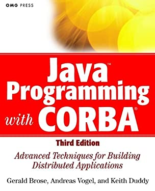 Java Programming with CORBA: Advanced Techniques for Building Distributed Applications (OMG Book 31)