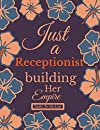 A Secretary Building Her Empire.: Daily To Do List: Best Front Desk, Receptionist And Administrative Assistant Gifts For Women