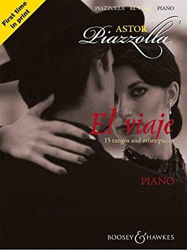 El viaje: 15 Tangos und andere Stücke. Klavier.: 15 Tangos and Other Pieces: Piano
