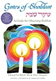 Gates of Shabbat: Shaarei Shabbat: A Guide for Observing Shabbat, Revised Edition (English Edition)