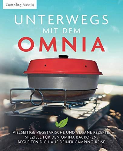 Unterwegs mit dem Omnia: Vielseitige vegetarische und vegane Rezepte, speziell für den Omina Backofen, begleiten dich auf deiner Camping-Reise