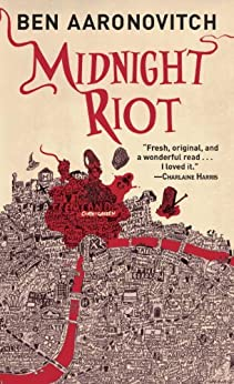 Midnight Riot (Rivers of London Book 1) by [Ben Aaronovitch]