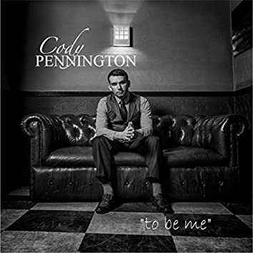 To Be Me - EP