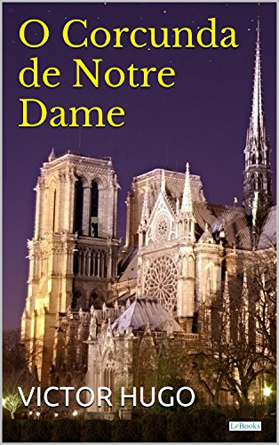 O Corcunda de Notre Dame (Grandes Clássicos)