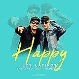 Happy (Efe Anto, Rene Alej)