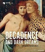 Dream, death and decadence - Belgian symbolism de Hirmer Verlag