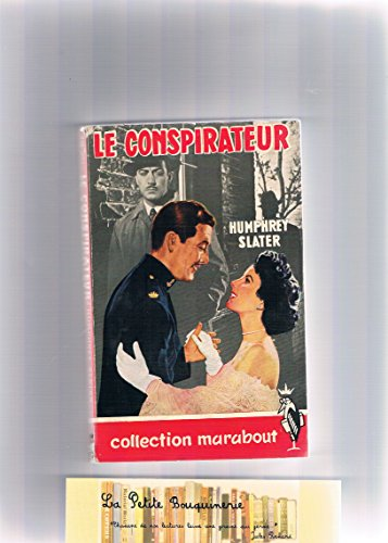 Le conspirateur