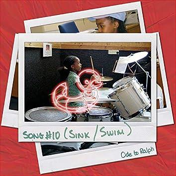 SONG #10 (Sink Or Swim) [feat. Alonzo Demetrius, Amane Suganami & Mutale Chashi]