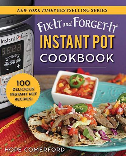Fix-It and Forget-It Instant Pot Cookbook: 100 Delicious Instant Pot Recipes!