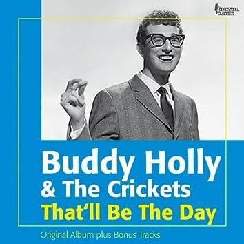 That'll Be the Day (Original Album Plus Bonus Tracks)